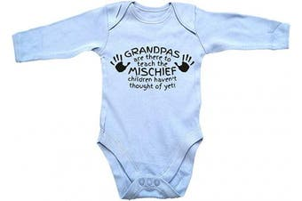 (3 - 6 Months, Blue Long Sleeve) - 123t Baby Grandpas are There to Teach The Mischief Children Haven't Thought of Yet Grandad Child Grandchild Funny Sarcasm Joke Humour Birthday Gift Babygrow
