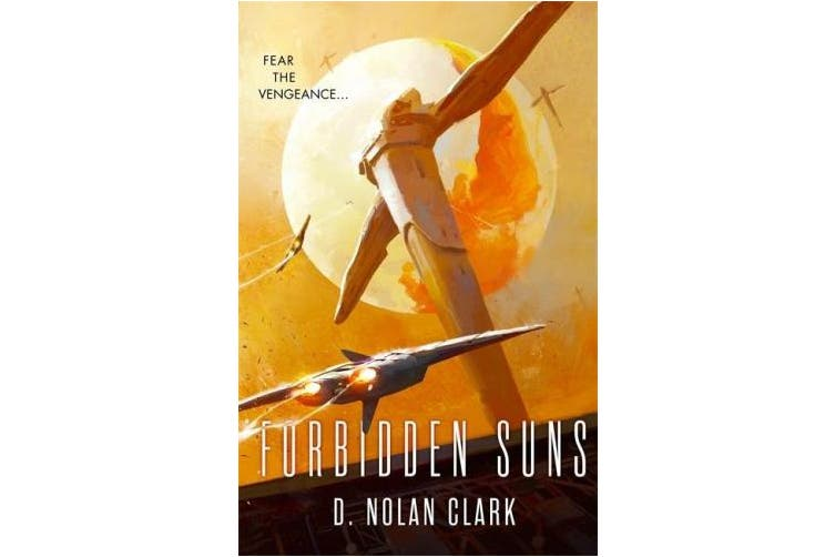 Forbidden Suns: Book Three of the Silence