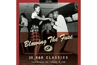 Blowing the Fuse: 28 R&B Classics That Rocked the Jukebox in 1950