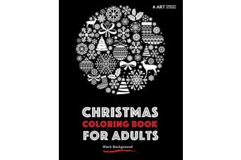 Christmas Coloring Book for Adults: Black Background
