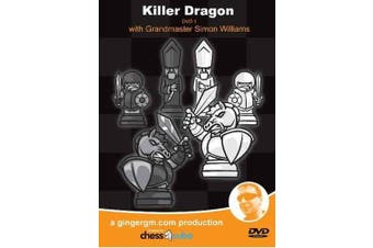 Killer Dragon, Parts 1 & 2 GM Simon Williams Chess Video DVD