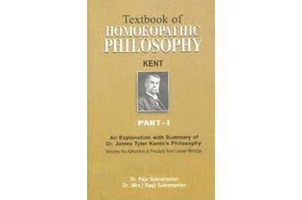 Textbook of Homoepathic Philosophy: Part 1