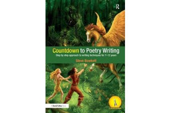 Countdown to Poetry Writing: Step by Step Approach to Writing Techniques for 7-12 Years (Countdown)