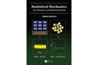 Statistical Mechanics for Chemistry and Materials Science