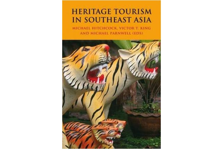Heritage Tourism in Southeast Asia