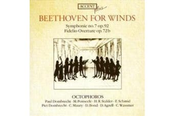 Beethoven for Winds: Symphony No. 7; Fidelio Overture