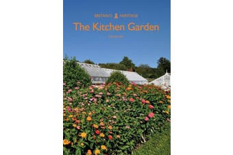 The Kitchen Garden (Britain's Heritage Series)