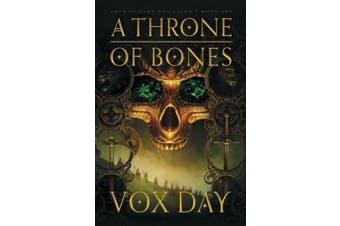A Throne of Bones (Arts of Dark and Light)