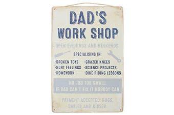 Dad's Work Shop - Hanging Metal Sign 30cm X 20cm