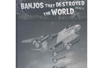 Banjos That Destroyed the World Vol. 2