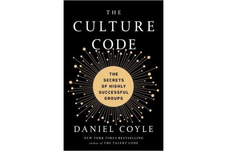 The Culture Code: Creating Great Culture Isn't Luck or Magic. It's a Skill. Here's How to Do It.