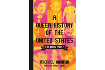 Queer History of the United States for Young People (Revisioning AM History YA)