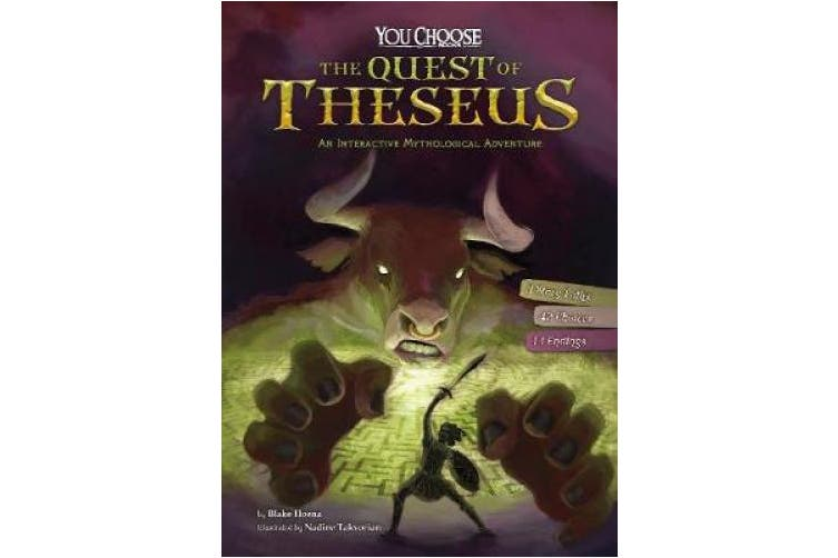 The Quest of Theseus: An Interactive Mythological Adventure (You Choose: You Choose: Ancient Greek Myths)