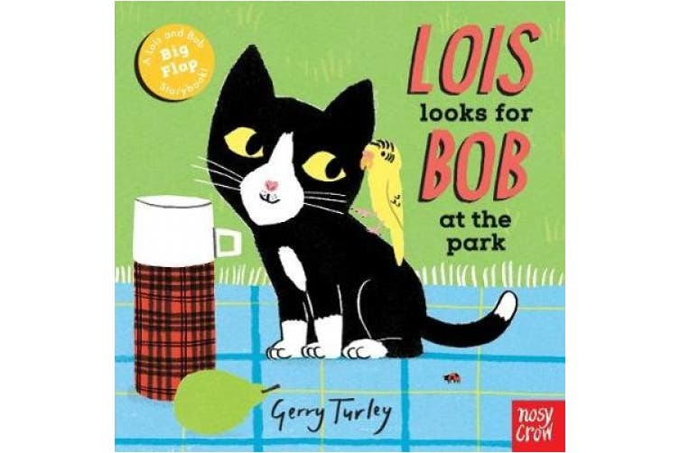 Lois Looks for Bob at the Park (Lois and Bob) [Board book]