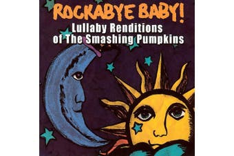 Rockaby Baby: Lullaby Renditions Of The Smashing Pumpkins