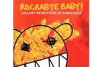 Rockabye Baby! - Lullaby Renditions of Radiohead