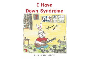 I Have Down Syndrome