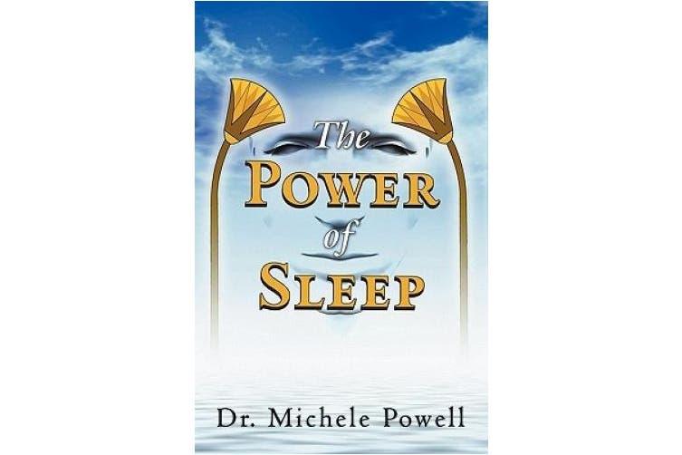 The Power of Sleep