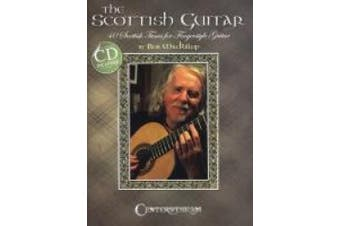 Rob MacKillop: The Scottish Guitar - 40 Scottish Tunes For Fingerstyle Guitar