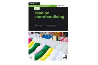 Basics Fashion Management 01: Fashion Merchandising (Basics Fashion Management)
