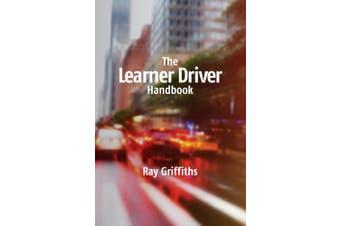 The Learner Driver Handbook