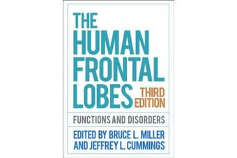 The Human Frontal Lobes, Third Edition (Science and Practice of Neuropsychology)