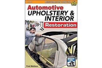 Automotive Upholstery and Interior Restoration