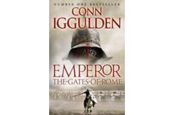 The Gates of Rome (Emperor Series, Book 1) (Emperor Series)