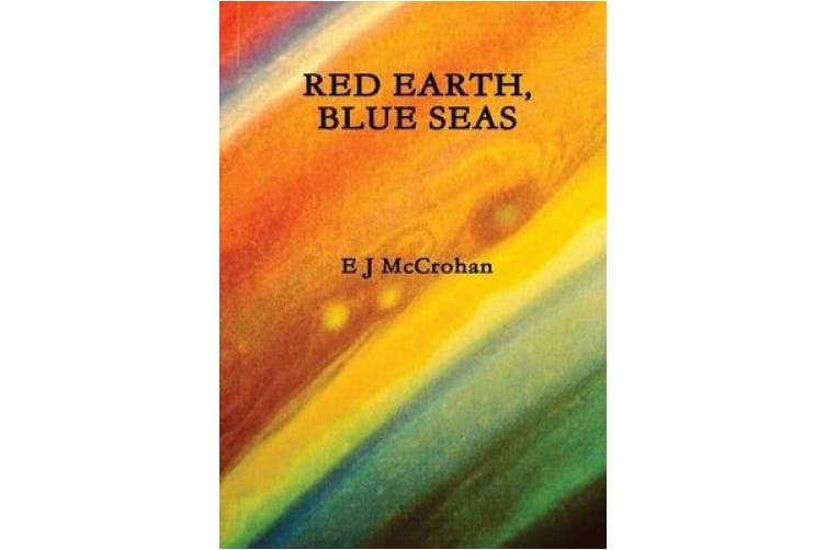Red Earth, Blue Seas