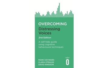 Overcoming Distressing Voices, 2nd Edition