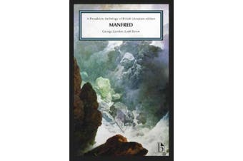 Manfred: A Broadview Anthology of British Literature Edition