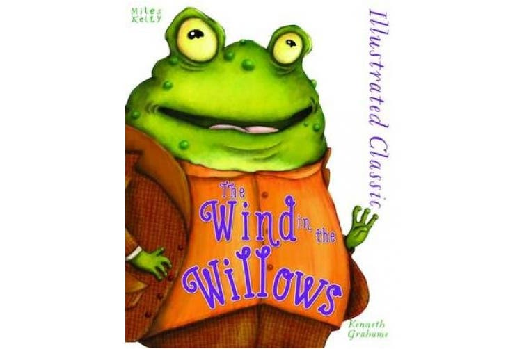 Illustrated Classic: Wind in the Willows