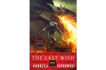 The Last Wish: Introducing the Witcher (Witcher)