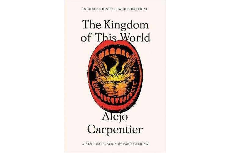 The Kingdom of This World (FSG Classics)