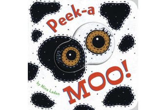 Peek-a Moo! [Board book]
