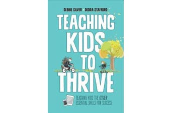 Teaching Kids to Thrive: Essential Skills for Success