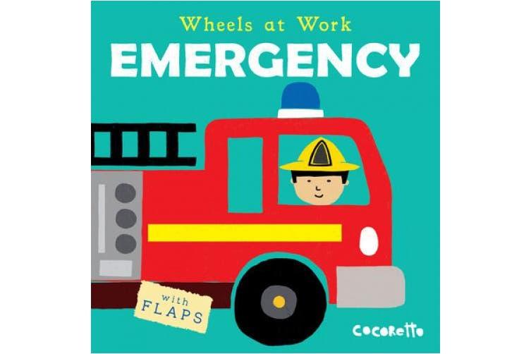 Emergency (Wheels at Work) [Board book]