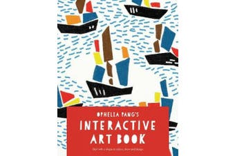 Ophelia Pang's Interactive Art Book: Start with a shape to colour, draw and design (Colouring Books)