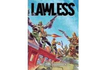 Lawless: Welcome to Badrock