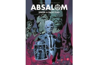 Absalom: Under a False Flag