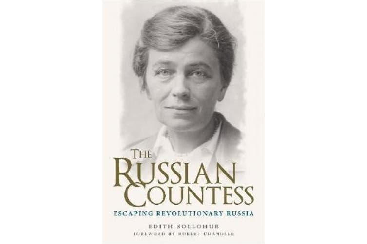 The Russian Countess: Escaping Revolutionary Russia