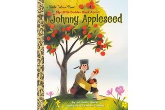 My Little Golden Book about Johnny Appleseed (Little Golden Book)