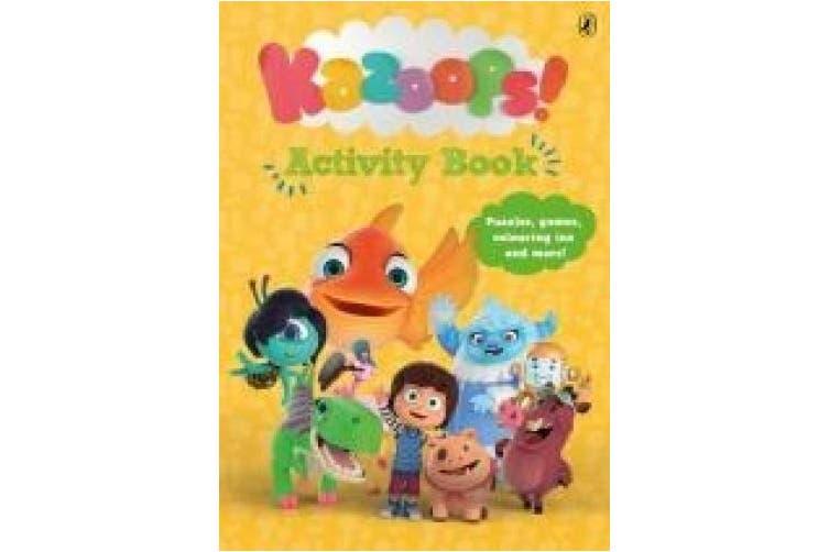 Kazoops! Activity Book