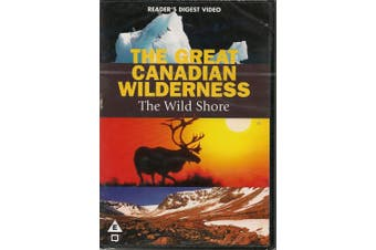The Great Canadian Wilderness: The Wild Shore, Across the Great Divide, Land of Extremes [Region 4]