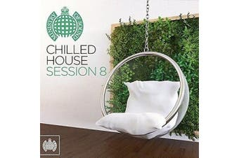 Chilled House Session, Vol. 8