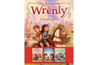 The Kingdom of Wrenly 3 Books in 1!: The Lost Stone; The Scarlet Dragon; Sea Monster! (Kingdom of Wrenly)