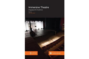 Immersive Theatre: Engaging the Audience