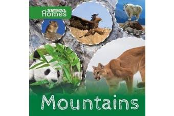 Mountains (Animal Homes)