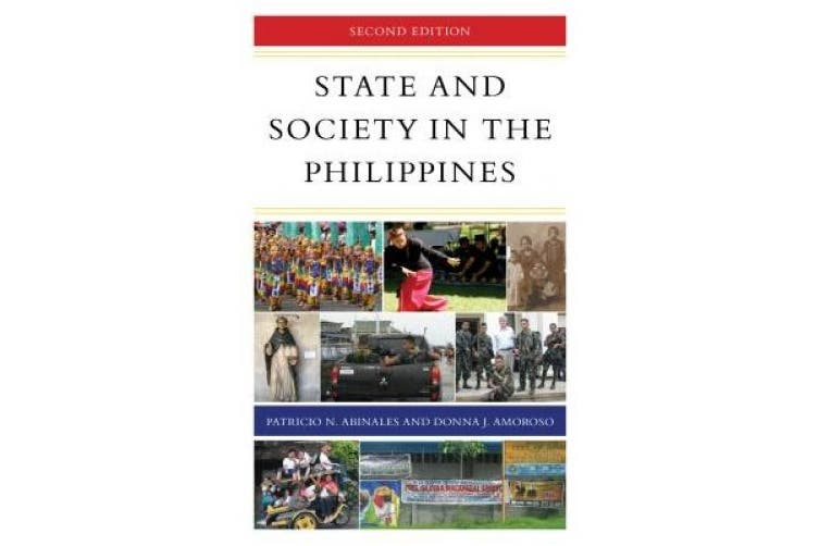 State and Society in the Philippines (State & Society in East Asia)