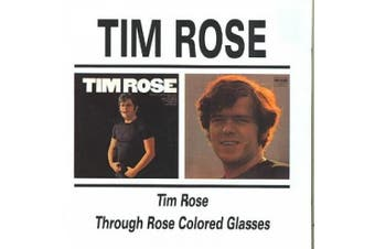Tim Rose & Through Rose Coloured Glasses